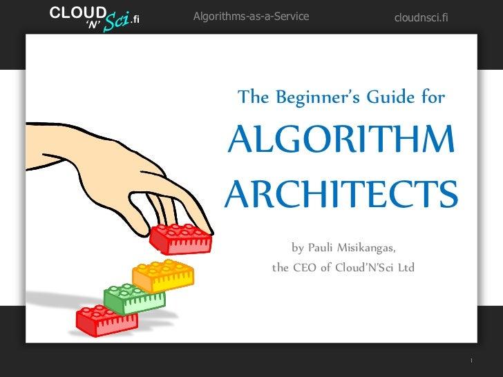 CLOUD   '        .fi   Algorithms-as-a-Service              cloudnsci.fi   N'                      The Beginner's Guide fo...