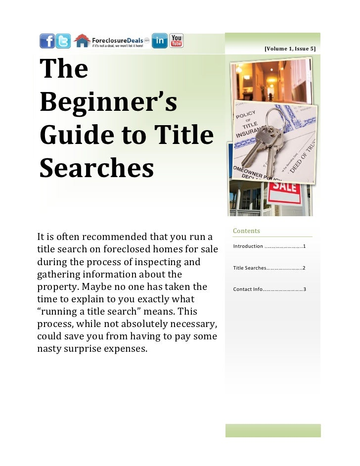 [Volume 1, Issue 5]TheBeginner'sGuide to TitleSearches                                            ContentsIt is often reco...