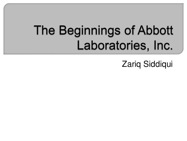 The Beginnings Of Abbott Laboratories Inc