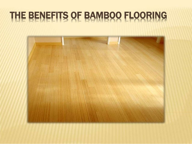 the benefits of bamboo flooring ForBenefits Of Bamboo Flooring