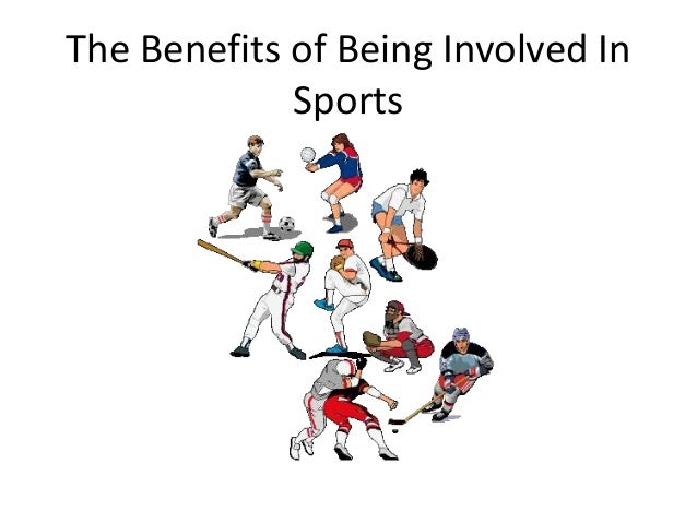The Benefits of Being Involved In Sports