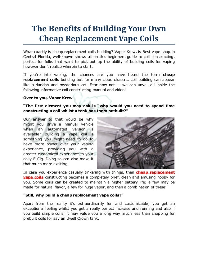 The Benefits of Building Your Own Cheap Replacement Vape Coils