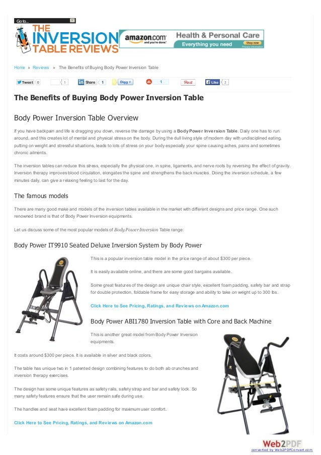 Go to...  Home » Reviews » The Benefits of Buying Body Power Inversion Table Tweet  0  1  Share  1  1  Like  2  The Benefi...