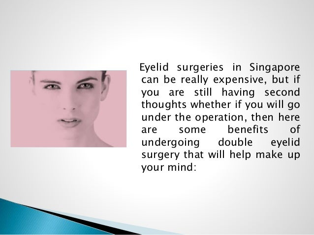 The benefits of double eyelid surgery in singapore