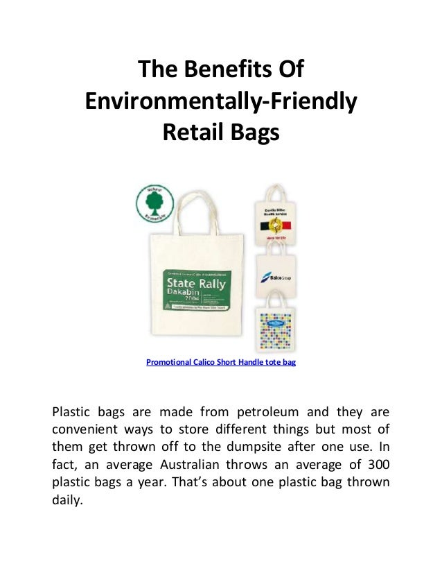 The Benefits Of     Environmentally-Friendly            Retail Bags               Promotional Calico Short Handle tote bag...