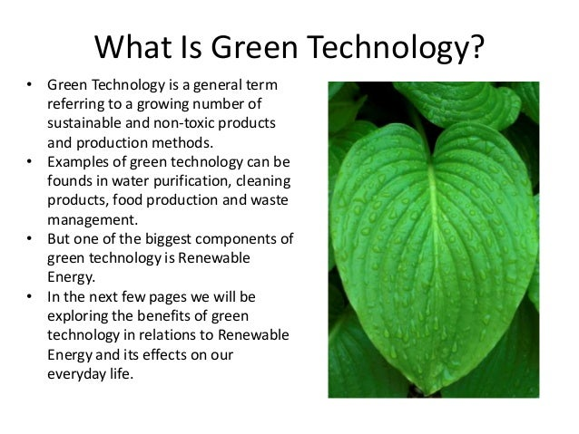The benefits of expanding green technology Examples of green technology