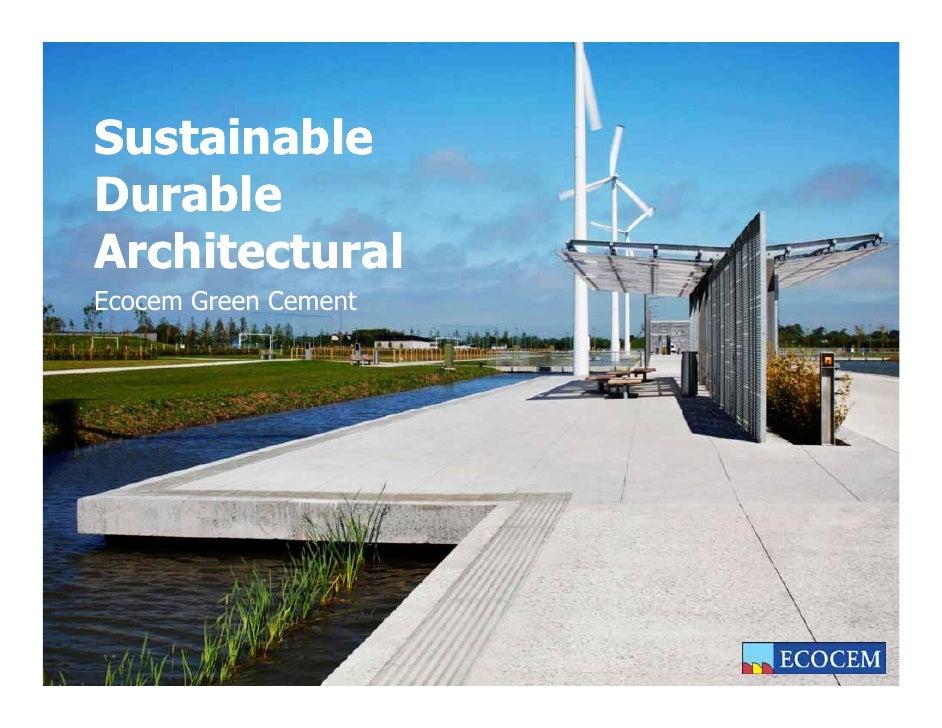 SustainableDurableArchitecturalEcocem Green Cement