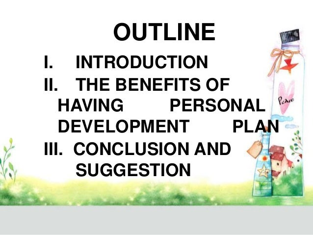 THE BENEFITS OF HAVING PERSONAL DEVELOPMENT PLAN