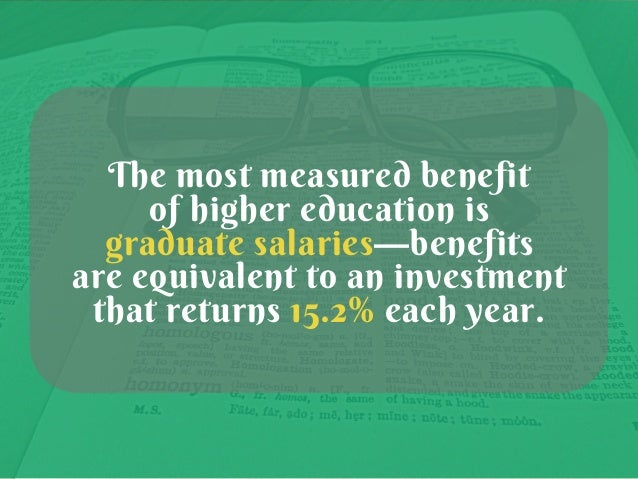 The benefits of higher education for