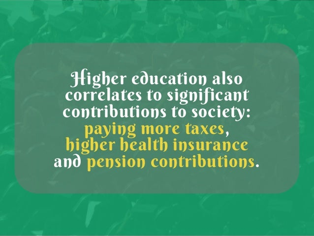 The Many Benefits of Higher Education