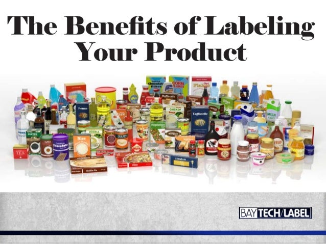 The Benefits Of Labelling Your Product