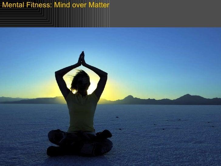 Mental Fitness: Mind over Matter
