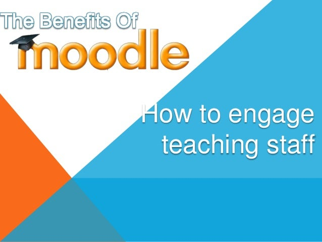 How to engageteaching staff