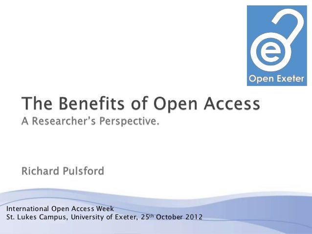 International Open Access WeekSt. Lukes Campus, University of Exeter, 25th October 2012                                   ...