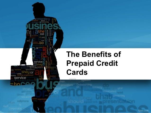 The Benefits ofPrepaid CreditCards