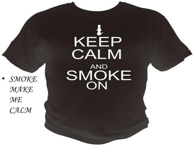 Oral presentation the benefits of smoking.