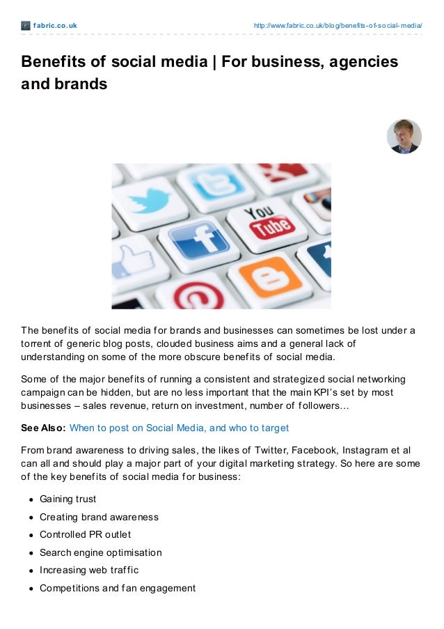 f abric.co .uk  http://www.fabric.co .uk/blo g/benefits-o f-so cial-media/  Benefits of social media | For business, agenc...