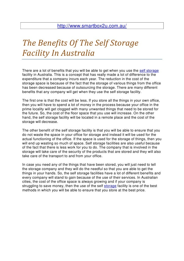 http://www.smartbox2u.com.au/The Benefits Of The Self StorageFacility In AustraliaThere are a lot of benefits that you wil...