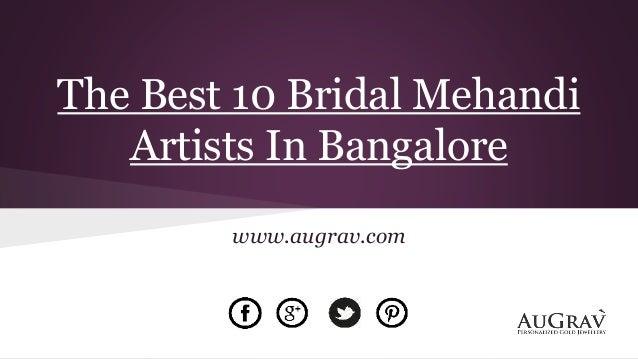 Bridal Mehndi Artist In Bangalore : The best bridal mehandi