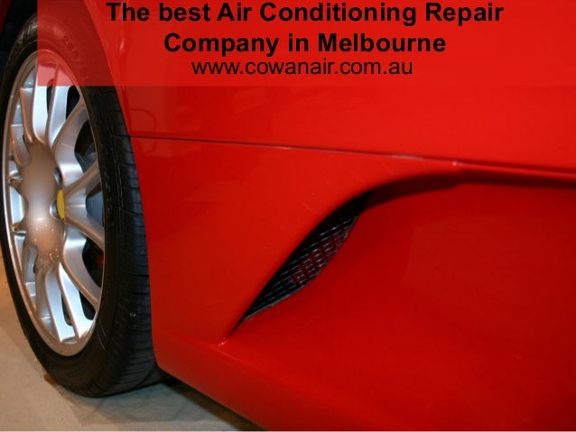 The Best Air Conditioning Repair Company In Melbourne