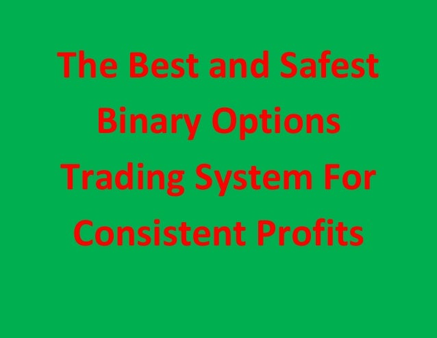 The best binary options trading system