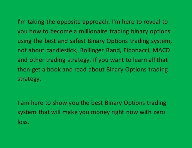 How to become a binary options millionaire