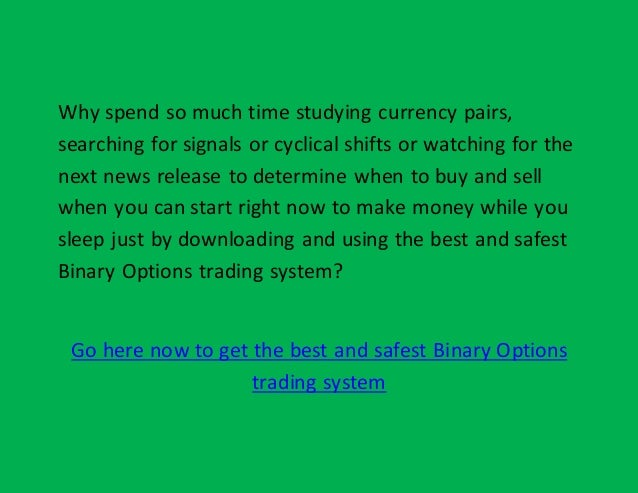 Safest binary options