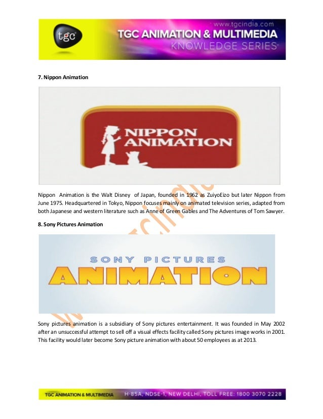 7. Nippon Animation Nippon Animation is the Walt Disney of Japan, founded in 1962 as ZuiyoEizo but later Nippon from June ...