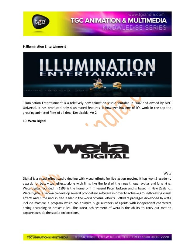 9. Illumination Entertainment Illumination Entertainment is a relatively new animation studio founded in 2007 and owned by...