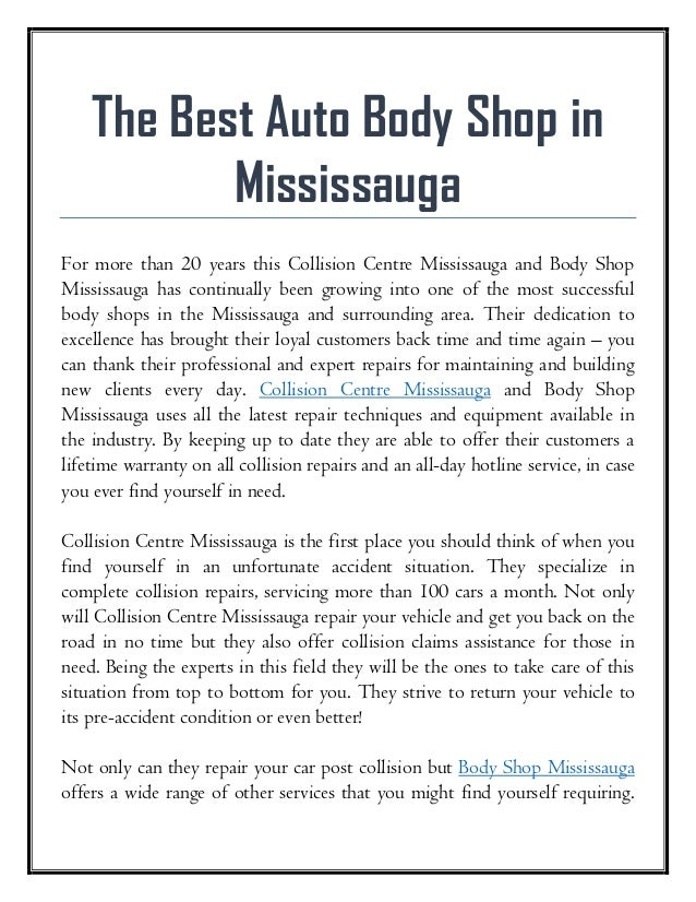 The Best Auto Body Shop in Mississauga For more than 20 years this Collision Centre Mississauga and Body Shop Mississauga ...