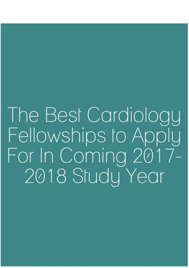 The Best Cardiology Fellowships to Apply for in Coming 2017