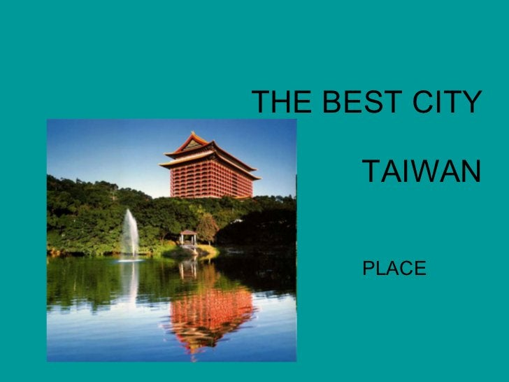 THE BEST CITY TAIWAN PLACE