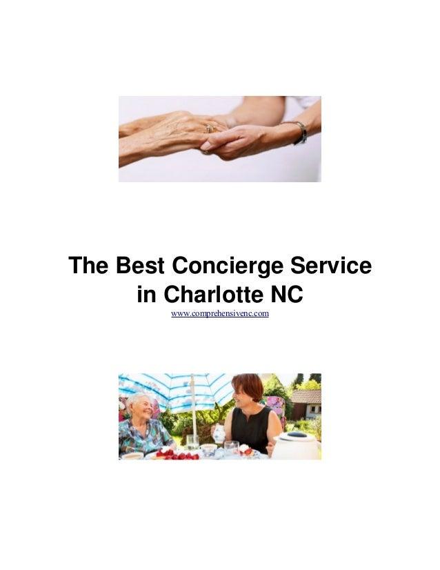 The Best Concierge Service in Charlotte NC www.comprehensivenc.com