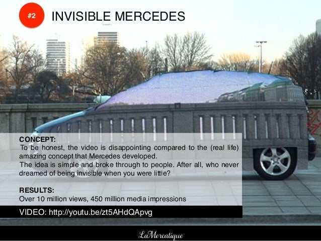 !    !        #2!   !INVISIBLE MERCEDES!    !CONCEPT:!    ! To be honest, the video is disappointing compared to the (real...