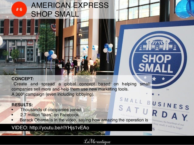 !    !    # 6!           !AMERICAN EXPRESS                         !!    !     !SHOP SMALL!!CONCEPT:!! Create and spread a...