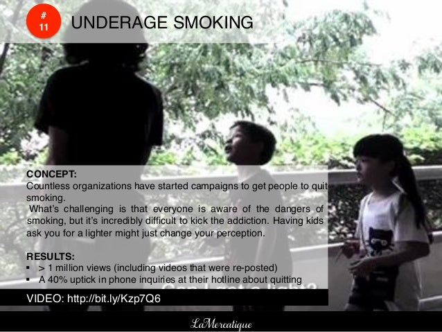 #!    !    11!   !UNDERAGE SMOKING!!CONCEPT:!!Countless organizations have started campaigns to get people to quit!smoking...