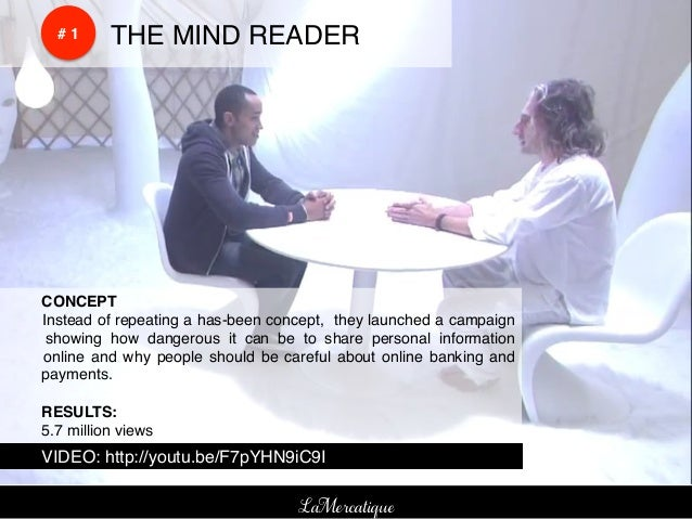 !    !    # 1!   !THE MIND READER!!CONCEPT !!Instead of repeating a has-been concept, they launched a campaign! showing ho...