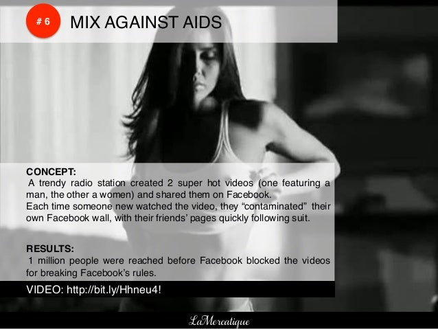 !    !        # 6!   !MIX AGAINST AIDS!    !CONCEPT:!    ! A trendy radio station created 2 super hot videos (one featurin...