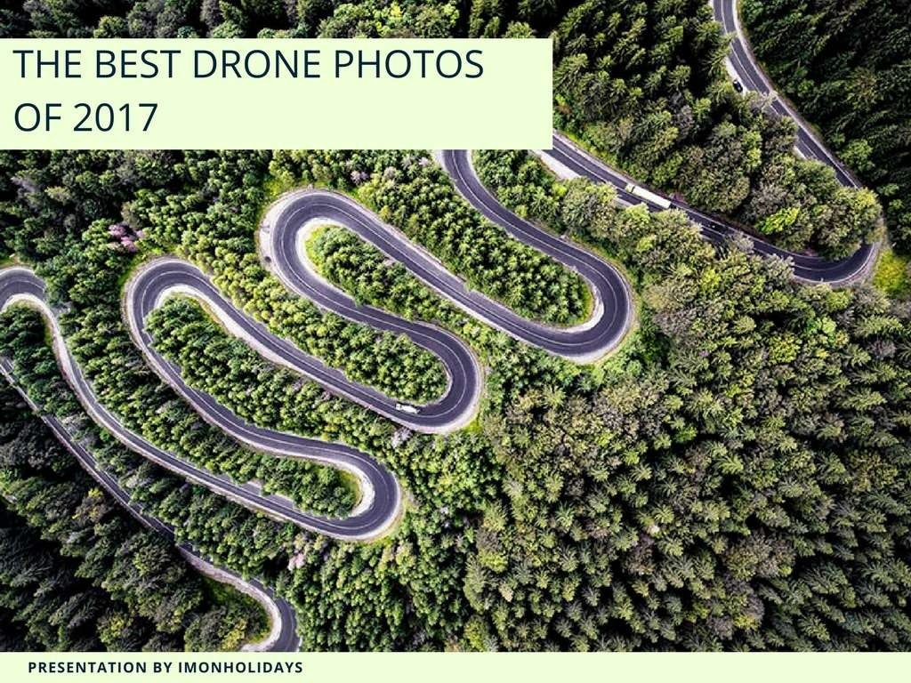 The Best Drone Photos Of 2017