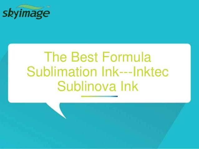 The best formula sublimation ink --inktec sublinova