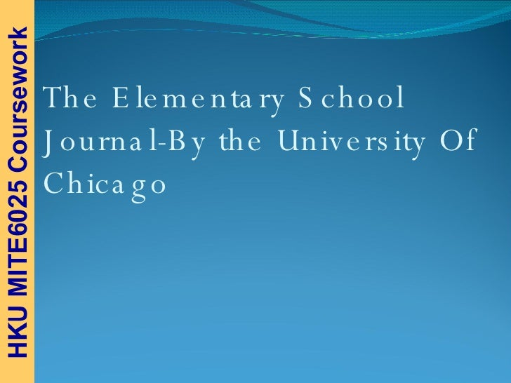 The Elementary School Journal-By the University Of Chicago