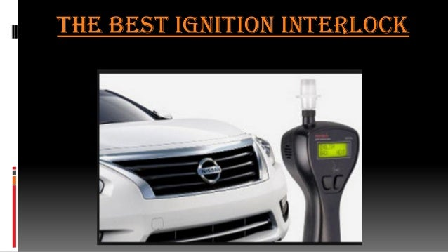 The Best Ignition Interlock
