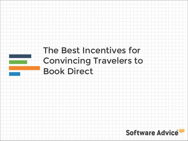 The Best Incentives for Convincing Travelers to Book Direct