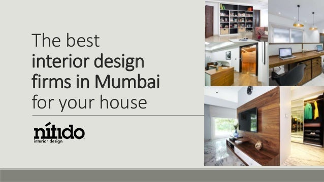Best Interior Design Firms the best interior design firms in mumbai for your house