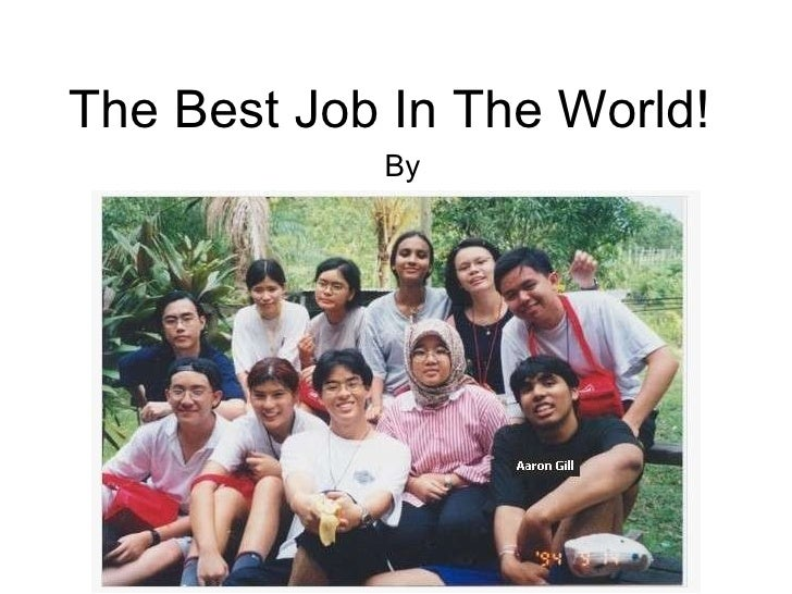 The Best Job In The World! By