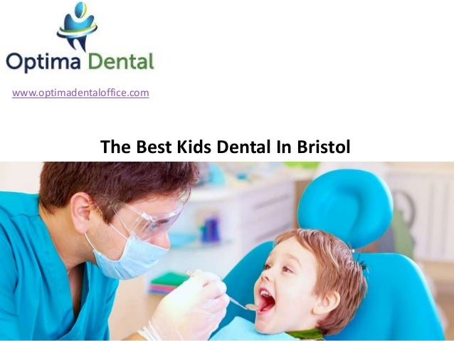 www.optimadentaloffice.com The Best Kids Dental In Bristol