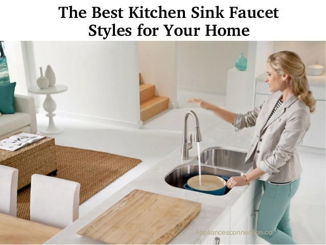 Popular Kitchen Sink Styles : The best kitchen sink faucet styles for your home