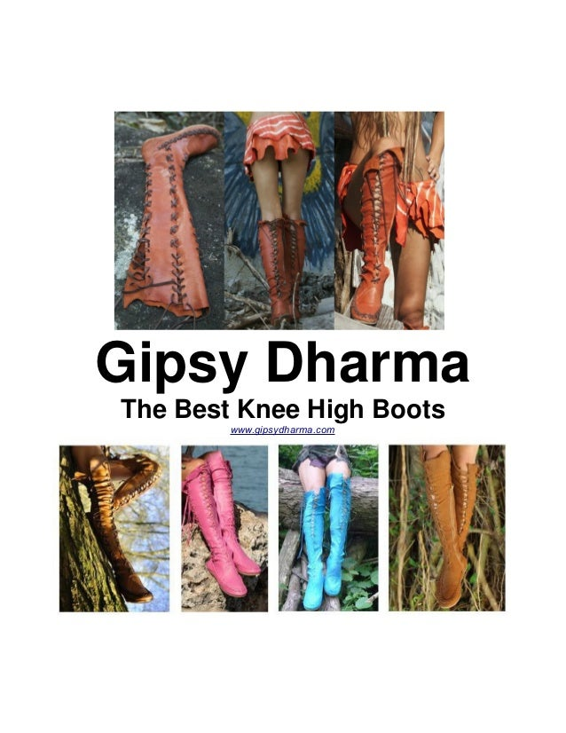 Gipsy Dharma The Best Knee High Boots www.gipsydharma.com
