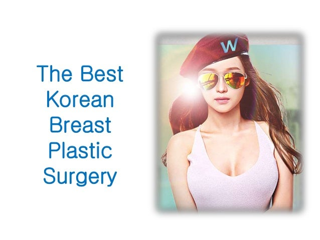 The Best Korean Breast Plastic Surgery