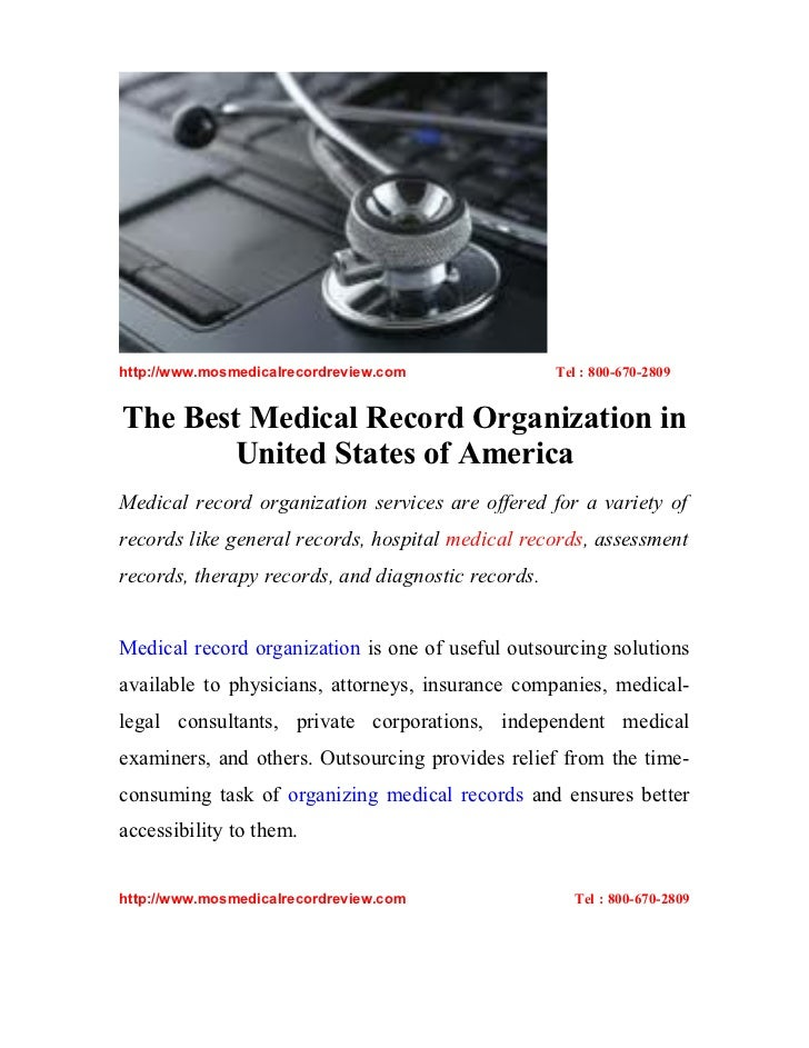 http://www.mosmedicalrecordreview.com               Tel : 800-670-2809The Best Medical Record Organization in       United...